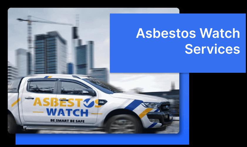 Asbestos Watch truck